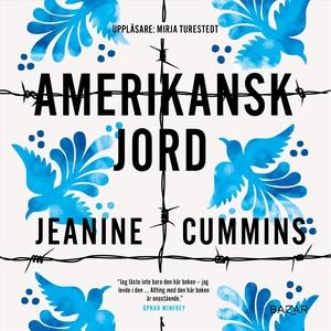 Amerikansk jord (ljudbok) av Jeanine Cummins