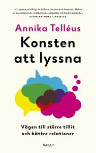 Konsten att lyssna (e-bok) av Annika Telléus