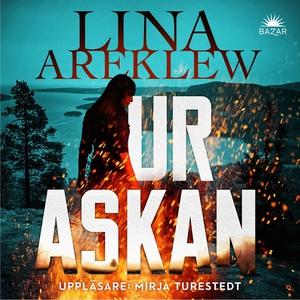 Ur askan (ljudbok) av Lina Areklew