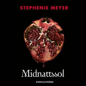 Midnattssol (ljudbok) av Stephenie Meyer