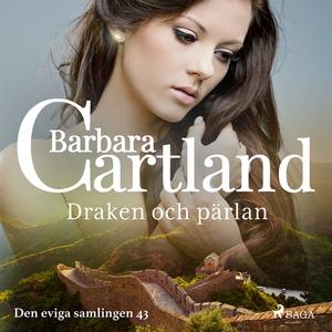 Draken och pärlan (ljudbok) av Barbara Cartland