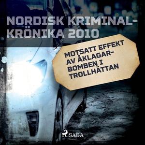 Motsatt effekt av åklagarbomben i Trollhättan (