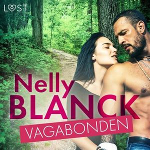 Vagabonden - erotisk novell (ljudbok) av Nelly