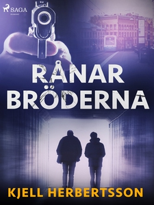 Rånarbröderna (e-bok) av Kjell Herbertsson