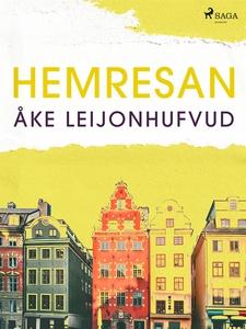 Hemresan (e-bok) av Åke Leijonhufvud