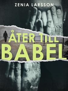 Åter till Babel (e-bok) av Zenia Larsson