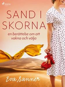 Sand i skorna : en berättelse om att vakna och