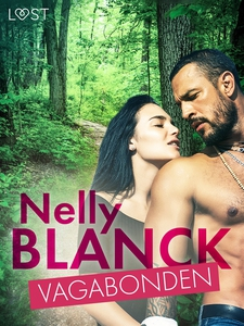 Vagabonden - erotisk novell (e-bok) av Nelly Bl