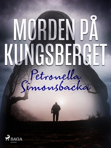 Morden på Kungsberget (e-bok) av Petronella Sim