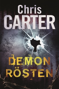 Demonrösten (e-bok) av Chris Carter