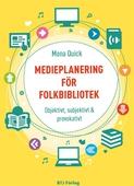 Medieplanering för folkbibliotek - Objektivt, subjektivt & provokativt
