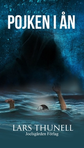 Pojken i ån (e-bok) av Lars Thunell