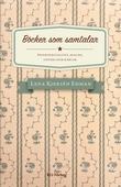 Böcker som samtalar. Intertextualitet, dialog, covers och kärlek