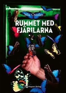 Rummet med fjärilarna (e-bok) av Mia Öström