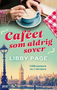 Caféet som aldrig sover (e-bok) av Libby Page