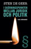 I skärningspunkten mellan juridik och politik - nio rättsfall