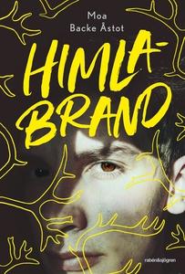 Himlabrand (e-bok) av Moa Backe Åstot