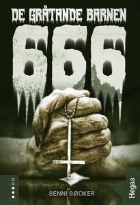 666 – De gråtande barnen (e-bok) av Benni Bødke