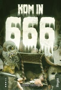 666 – Kom in (e-bok) av Benni Bødker