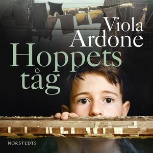 Hoppets tåg (ljudbok) av Viola Ardone