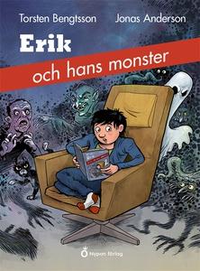 Erik och hans monster (e-bok) av Torsten Bengts