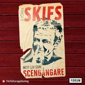 Mitt liv som scengångare (ljudbok) av Björn Ski