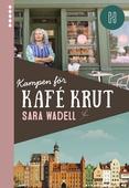 Kampen för Kafé Krut