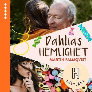 Dahlias hemlighet (ljudbok) av Martin Palmqvist