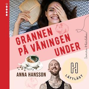 Grannen på våningen under (ljudbok) av Anna Han