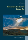 Himmelsprotokollet och Låtsasriket: Några separata berättelser