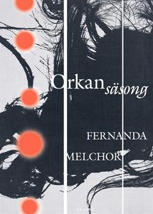Orkansäsong (e-bok) av Fernanda Melchor