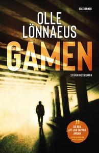 Gamen (e-bok) av Olle Lönnaeus