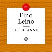Tuulikannel - Tuntematon Eino Leino