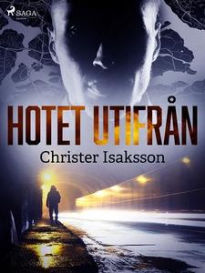 Hotet utifrån (e-bok) av Christer Isaksson