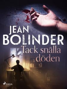 Tack snälla döden (e-bok) av Jean Bolinder