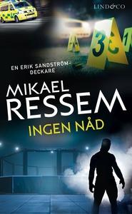 Ingen nåd (e-bok) av Mikael Ressem