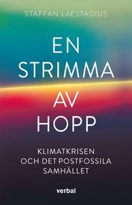En strimma av hopp : Klimatkrisen och det postf