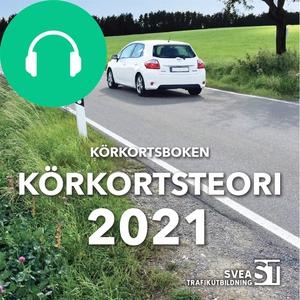 Körkortsboken Körkortsteori 2021 (ljudbok) av S