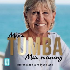 Mona Tumba - Min sanning (ljudbok) av Mona Tumb