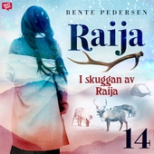 I skuggan av Raija