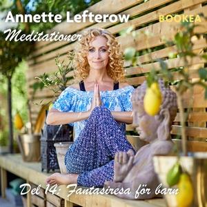 Fantasiresa (för barn) (ljudbok) av Annette Lef