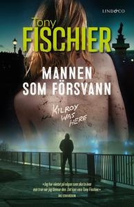 Mannen som försvann (e-bok) av Tony Fischier
