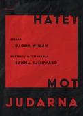 Hatet mot judarna : Essäer, porträtt & vittnesmål