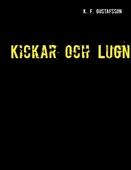 Kickar och Lugn