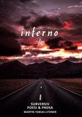 inferno: Subversiv Poesi & Prosa