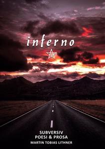 inferno: Subversiv Poesi & Prosa (e-bok) av Mar