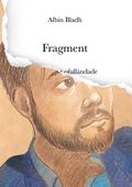 Fragment: Ode till det ofulländade