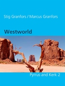 Westworld  Pyrrus and Kerk 2