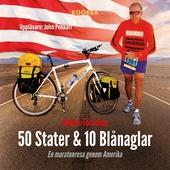50 Stater & 10 Blånaglar - En maratonresa genom Amerika