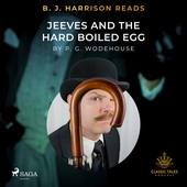 B. J. Harrison Reads Jeeves and the Hard Boiled Egg